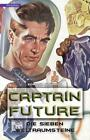 Die sieben Weltraumsteine / Captain Future Bd. 5 von Edmond Hamilton (2016, Kunststoffeinband)