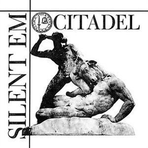 SILENT-EM-Citadel-LIMITED-7-VINYL-2015