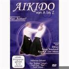 Aikido von A bis Z Ken Bokken von Reiner Brauhardt (2011)