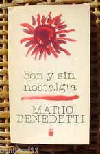 Con y sin nostalgia, Mario Benedetti, Siglo Veintiuno, Primera edición, año 1977