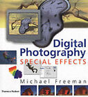 Digital Photography: Special Effects by Michael Freeman (Hardback, 2003)
