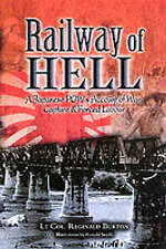 Railway of Hell: A Japanese POW's Account of War, Capture and Forced Labour by