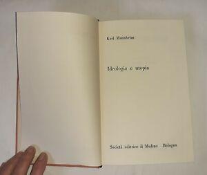 Ideologia e utopia di Karl Mannheim - Il mulino, 1968 Terza edizione