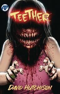 Teether TPB (2020) Antarctic Press - Big Bite, (W/A) David Hutchison, NM (New)