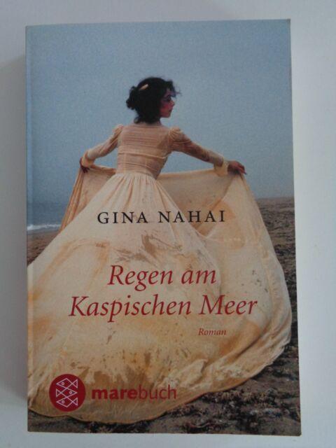 Regen am Kaspischen Meer von Gina Nahai (2010, Taschenbuch) versende schnell