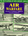 Air Warfare: The Encyclopedia of 20th Century Conflict by Peter G. Cooksley, Peter Cooksely, Bruce Robertson (Hardback, 1997)