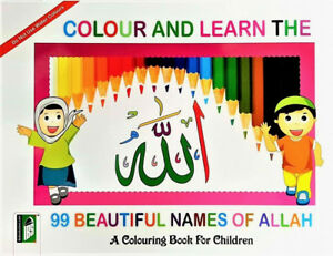 Colour-and-Learn-the-99-Beautiful-Names-of-Allah-Children-039-s-Book-PB