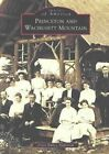 Images of America Princeton and Wachusett Mountain by Joyce Bailey Anderson 20