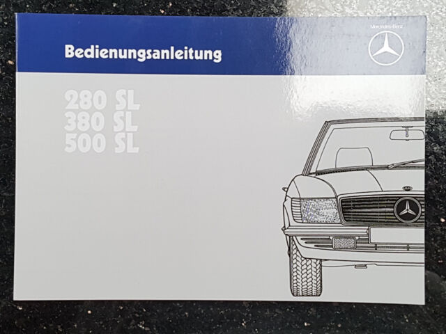 toimitilaa.fi Original Betriebsanleitung Mercedes-Benz W107 280SL ...