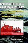 200,000 Boys on a Rock Called Guam by Kennith Culbreth (Hardback, 2003)