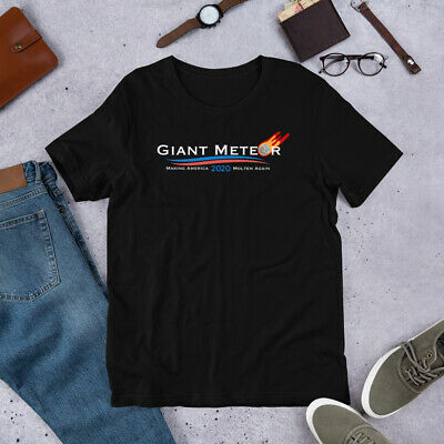 Giant Meteor Making America Molten Again Political T-Shirt BLACK Gildan 6400