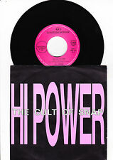 """7"""" HI - Power - The Cult of Snap -------"""