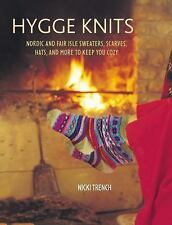 Hygge Knits : Nordic and Fair Isle Sweaters, Scarves, Hats, and More to Keep...