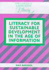 Literacy for Sustainable Development in the Age of Information by Naz Rassool (Paperback, 1999)