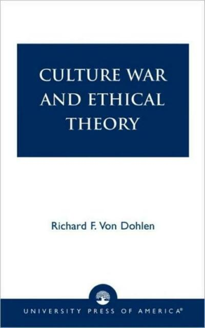 Culture War and Ethical Theory