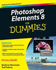 Photoshop Elements 8 For Dummies by Ted Padova, Barbara Obermeier (Paperback, 2009)