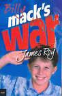 Billy Macks War by James Roy (Paperback, 2004)