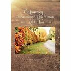 Journey to Becoming a True Woman of Virtue 9781462858811 by Velyn Cooper