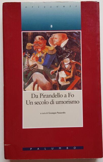 Passarello [a cura di]: Da Pirandello a Fo. Un secolo di umorismo ed Palumbo A94