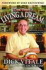 Dick Vitale's Living a Dream: Reflections on 30 Years Sitting in the Best Seat in the House by Dick Weiss, Dick Vitale (Paperback / softback, 2013)