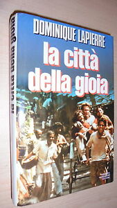 DOMINIQUE-LAPIERRE-LA-CITTa-DELLA-GIOIA-OMNIBUS-MONDADORI-1994-COPERTINA-RIGIDA