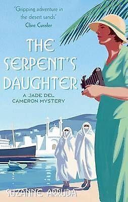 """""""VERY GOOD"""" Arruda, Suzanne, The Serpent's Daughter: Number 3 in series (Jade de"""