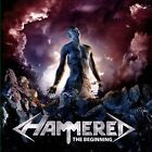 The Beginning by Hammered (Italian Metal) (CD, Feb-2014, Perris Records)