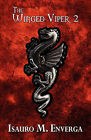 The Winged Viper 2 by Isauro M Enverga (Paperback / softback, 2010)
