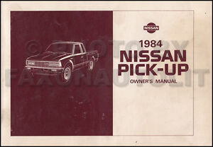 1984 nissan pickup truck owners manual owner guide book 720 pick up rh ebay com Nissan Frontier Dodge Pick Up