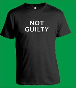 NOT GUILTY T-Shirt Mens Unisex Funny Criminal Court Hipster Gangster Joke Gift