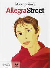 Allegra Street - Mario Fortunato - Libro Nuovo in Offerta!
