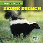 Skunk Stench by Kate Shoemaker (Hardback, 2015)