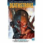 Deathstroke TP Vol 1 The Professional (Rebirth) by Christopher Preist (Paperback, 2017)