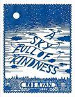 A Sky Full of Kindness by Rob Ryan (Hardback, 2013)