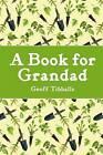 A Book for Grandad by Geoff Tibballs (Hardback, 2010)