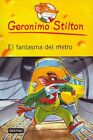 El Fantasma del Metro # 12 by Geronimo Stilton (Paperback, 2011)