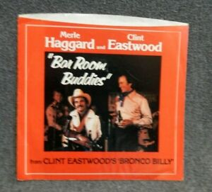 Merle Haggard & Clint Eastwood~bar room buddies~~PICTURE SLEEVE ONLY~~