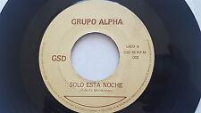 GRUPO ALPHA - Solo Esta Noche / Cuantas Veces PRIVATE 70's Latin AOR Soft Rock