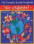 The Complete Jewish Songbook for Children by Step Richard (Paperback / softback, 2002)