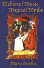 Medieval Music, Magical Minds by Mary Devlin (Paperback / softback, 2001)