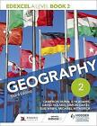 Edexcel A level Geography Book 2 Third Edition by David Holmes, Sue Warn, Kim Adams, Michael Witherick, Simon Oakes, Cameron Dunn (Paperback, 2017)