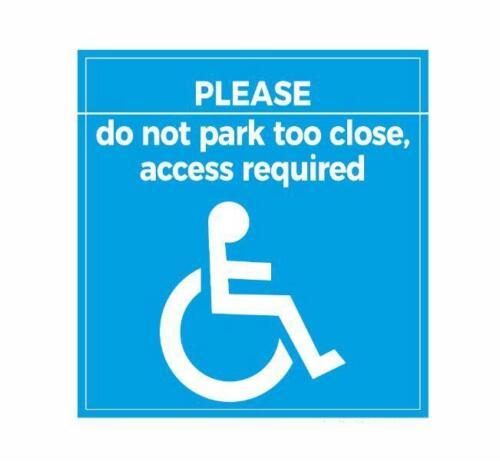 Veuillez Ne Pas Parc trop près l/'accès nécessaire fenêtre handicapés Badge Signe Autocollant