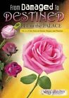 From Damaged to Destined by April D Houston (Paperback / softback, 2016)