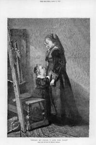 1872 Antique FINE ART Print SWEET MY CHILD I LIVE FOR THEE Madame Bisschop (169)