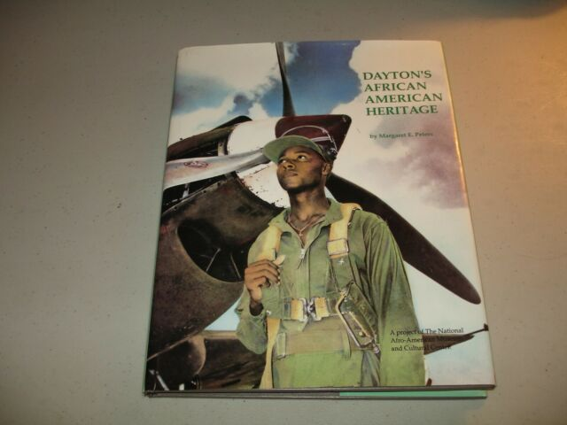 DAYTON'S AFRICAN AMERICAN HERITAGE By Margaret Peters (HC 1995) SIGNED, Like New