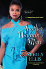 Another Woman's Man by Shelly Ellis (Paperback, 2014)
