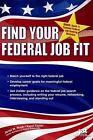 Find Your Federal Job Fit by Janet M Ruck, Karol Taylor (Paperback / softback, 2011)