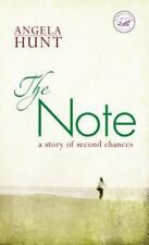 The Note : A Story of Second Chances by Angela Hunt (2007, Paperback)