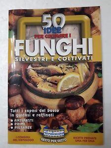 50 idee per cucinare i Funghi silvestri e coltivati | eBay