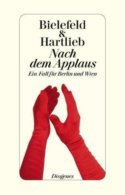 Nach dem Applaus / Berlin & Wien Bd.3 von Claus-Ulrich Bielefeld und Petra Hartl